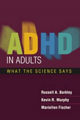 ADHD in Adults: What the Science Says (BOK)