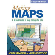 Making Maps: A Visual Guide to Map Design for GIS (BOK)