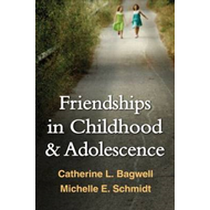 Friendships in Childhood and Adolescence (BOK)