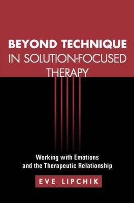 Beyond Technique in Solution-Focused Therapy (BOK)