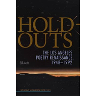 Hold-Outs: The Los Angeles Poetry Renaissance, 1948-1992 (BOK)