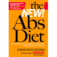 The New Abs Diet: The 6-week Plan to Flatten Your Stomach and Keep You Lean for Life (BOK)