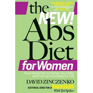 The New Abs Diet for Women: The 6-week Plan to Flatten Your Belly and Firm Up Your Body for Life (BOK)