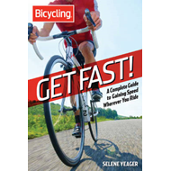 Get Fast!: A Complete Guide to Gaining Speed Wherever You Ride (BOK)