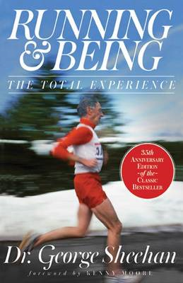 Running & Being: The Total Experience (BOK)