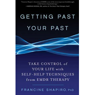 Getting Past Your Past (BOK)