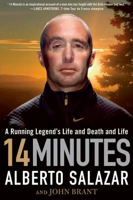 14 Minutes: A Running Legend's Life and Death and Life (BOK)