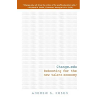 Change.Edu: Rebooting for the New Talent Economy (BOK)