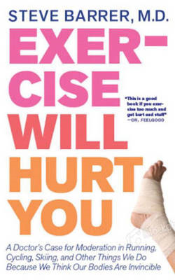 Exercise Will Hurt You (BOK)