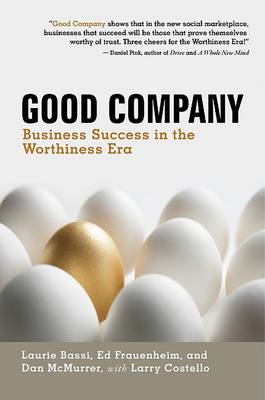 Good Company: Business Success in the Worthiness Era (BOK)