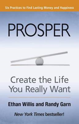Prosper: Creating the Life You Really Want (BOK)