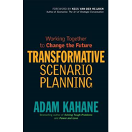 Transformative Scenario Planning: Working Together to Change (BOK)