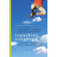 Repacking Your Bags: Lighten Your Load for the Good Life (BOK)