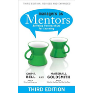 Managers as Mentors: Building Partnerships for Learning (BOK)
