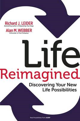 Life Reimagined: Discovering Your New Life Possibilities (BOK)