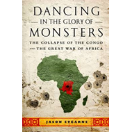 Dancing in the Glory of Monsters (BOK)