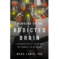 Memoirs of an Addicted Brain (BOK)