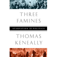 Three Famines: Starvation and Politics (BOK)