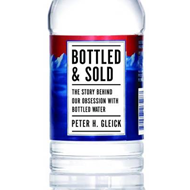 Bottled and Sold: The Story Behind Our Obsession with Bottled Water (BOK)
