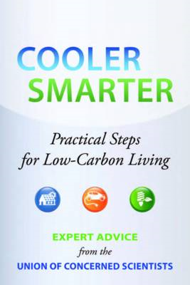 Cooler, Smarter: Practical Steps for Low-carbon Living (BOK)