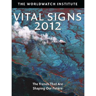 Vital Signs 2012: The Trends That are Shaping Our Future (BOK)