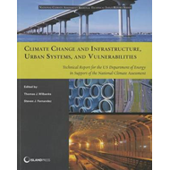 Climate Change and Infrastructure, Urban Systems, and Vulner (BOK)