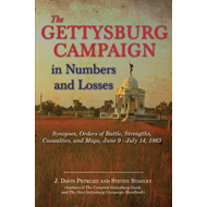 The Gettysburg Campaign in Numbers and Losses: Synopses, Orders of Battle, Strengths, Casualties, an (BOK)