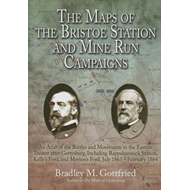The Maps of the Bristoe Station and Mine Run Campaigns: An Atlas of the Battles and Movements in the (BOK)
