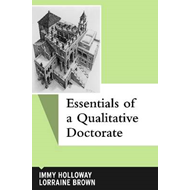 Essentials of a Qualitative Doctorate (BOK)