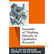 Essentials of Thinking Ethically in Qualitative Research (BOK)