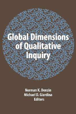 Global Dimensions of Qualitative Inquiry (BOK)
