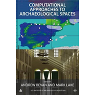 Computational Approaches to Archaeological Spaces (BOK)