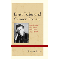 Ernst Toller and German Society (BOK)