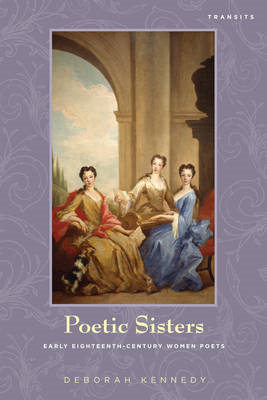 Poetic Sisters: Early Eighteenth-Century Women Poets (BOK)
