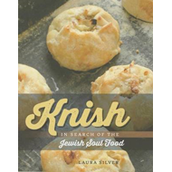 Knish: In Search of the Jewish Soul Food (BOK)