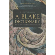 A Blake Dictionary: The Ideas and Symbols of William Blake (BOK)