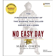 No Easy Day: The Firsthand Account of the Mission That Killed Osama Bin Laden (BOK)