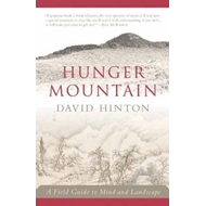 Hunger Mountain: A Field Guide to Mind and Landscape (BOK)