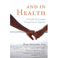 And in Health: A Guide for Couples Facing Cancer Together (BOK)
