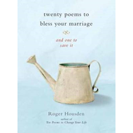 Twenty Poems to Bless Your Marriage (BOK)