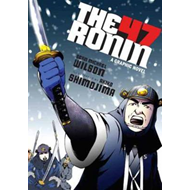 The 47 Ronin: A Graphic Novel (BOK)