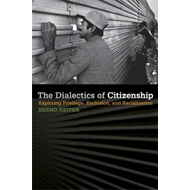 The Dialectics of Citizenship: Exploring Privilege, Exclusion, and Racialization (BOK)