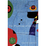 The Phantom of the EGO: Modernism and the Mimetic Unconscious (BOK)