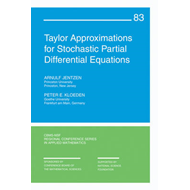 Taylor Approximations for Stochastic Partial Differential Equations (BOK)