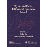 Physics and Partial Differential Equations: Volume 1 (BOK)