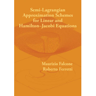 Semi-Lagrangian Approximation Schemes for Linear and Hamilto (BOK)