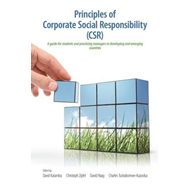 Principles of Corporate Social Responsibility (Csr): A Guide for Students and Practicing Managers in (BOK)
