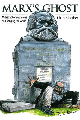 Marx's Ghost: Midnight Conversations on Changing the World (BOK)