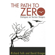 The Path to Zero: Dialogues on Nuclear Dangers (BOK)