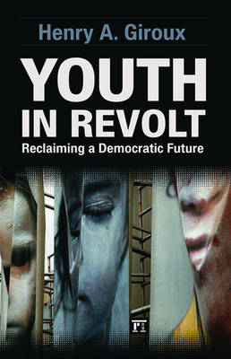 Youth in Revolt: Reclaiming a Democratic Future (BOK)